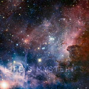 015-lifes-mysteries
